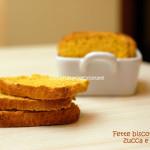 Fette biscottate alla zucca e spezie (con Lievito Madre)