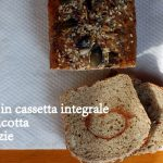 Pane in cassetta integrale (con Pasta Madre)
